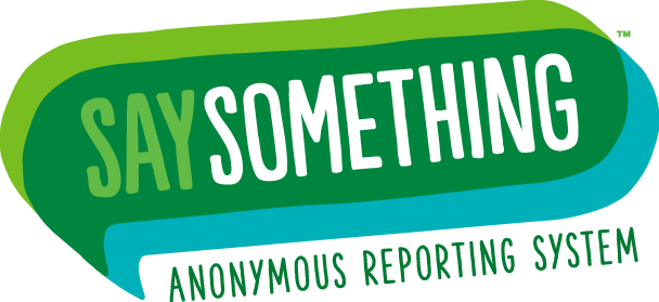 Say Something Anonymous Reporting System Now Available