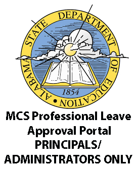 MCS Professional Leave Approval Portal- PRINCIPALS/ ADMINISTRATORS ONLY